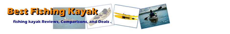 Best Fishing Kayak | Fishing Kayak Reviews